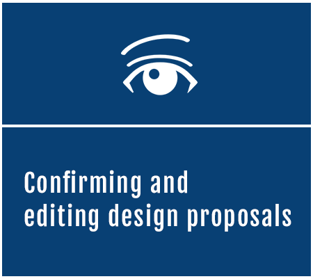 Confirming and editing design proposals